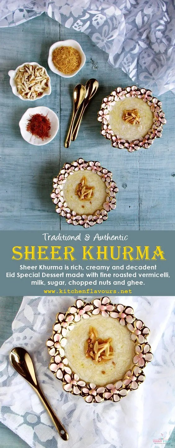 Sheer Khurma   Authentic & Traditional Recipe