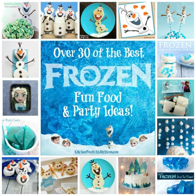 Over 30 of the BEST Frozen Fun Food & Party Ideas for Kids from KitchenFunWithMy3Sons.com