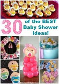 30+ of the BEST Baby Shower Ideas! - Kitchen Fun With My 3 ...