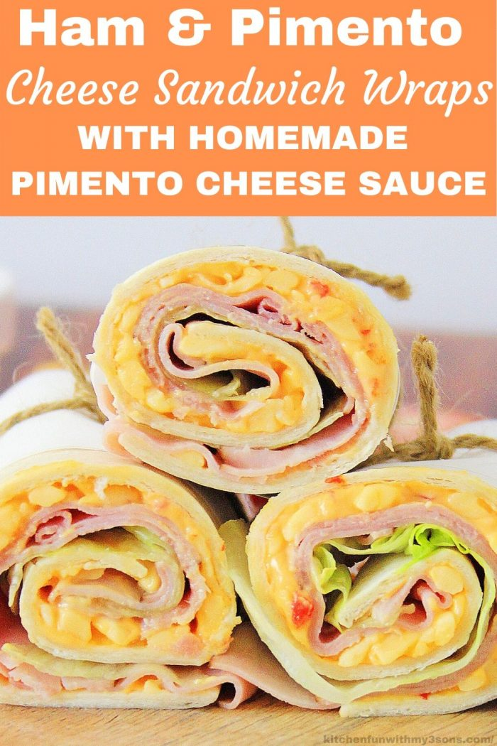 Ham and Cheese Pimento Cheese Sandwich Wrap for pinterest