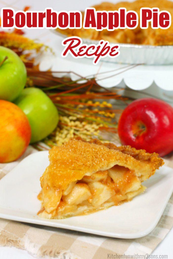 Bourbon Apple Pie Recipe