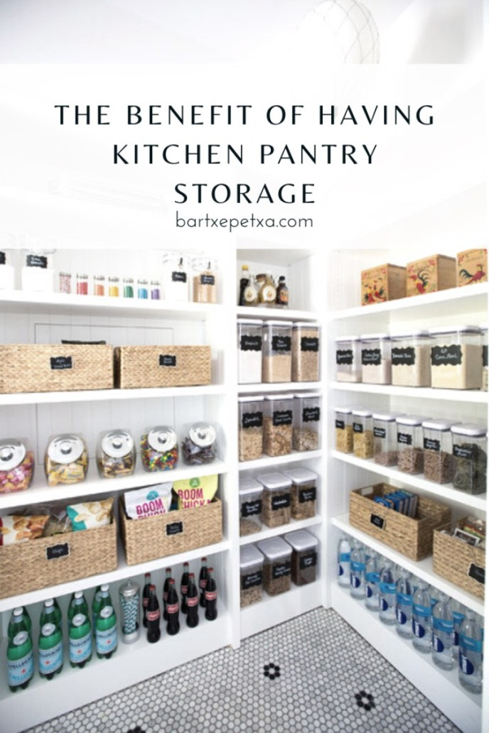 The benefit of Having Kitchen Pantry Storage