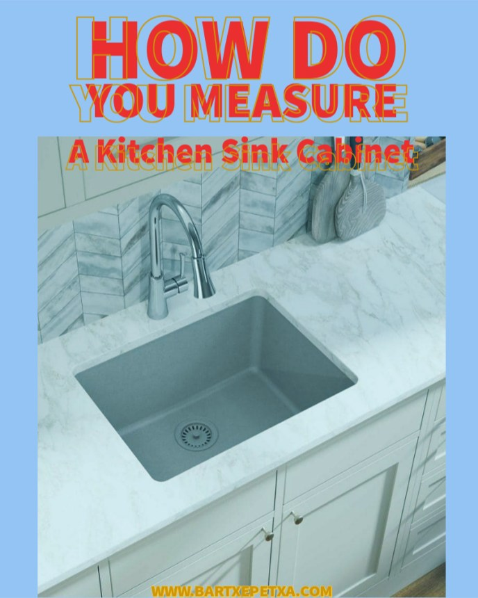 How do you measure a kitchen sink cabinet?