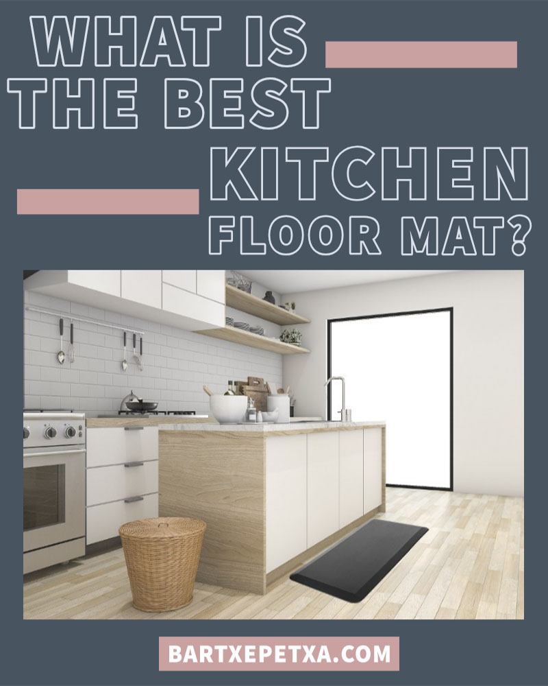 Kitchen Floor Mats (Comfort and Ergonomic Type of Mats)