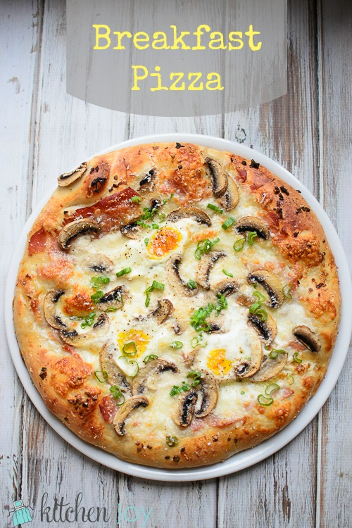Breakfast Pizza - Kitchen Joy