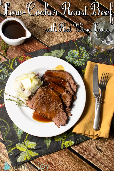 Slow Cooker Roast Beef with Red Wine Sauce - Kitchen Joy®
