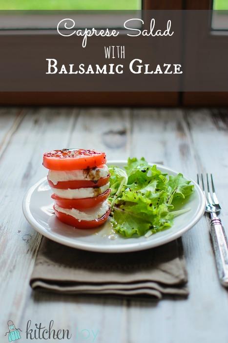 Caprese Salad with Balsamic Glaze - Kitchen Joy