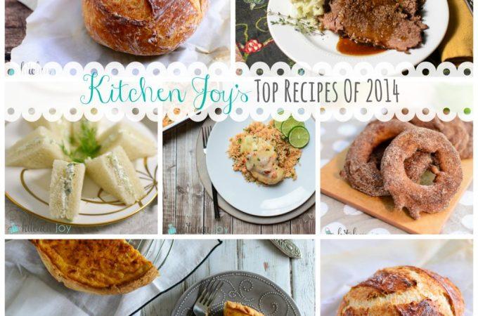 Kitchen Joy's Top Recipes of 2014