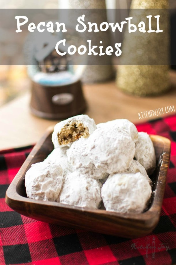 Pecan Snowball Cookies- Kitchen Joy®