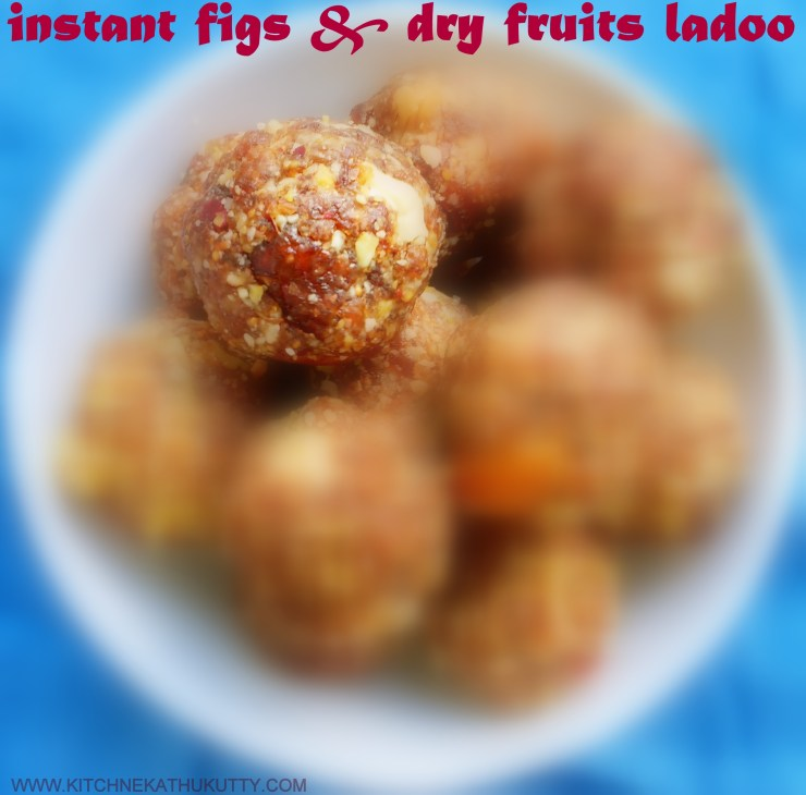 instant figs and dry fruits ladoo