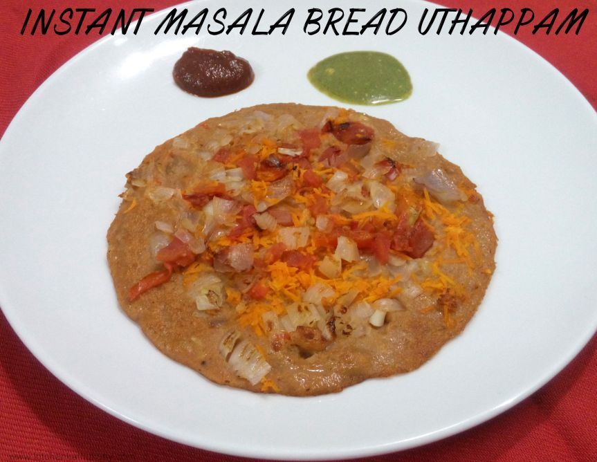 Instant Masala Bread Uthappam-No Fermentation Required
