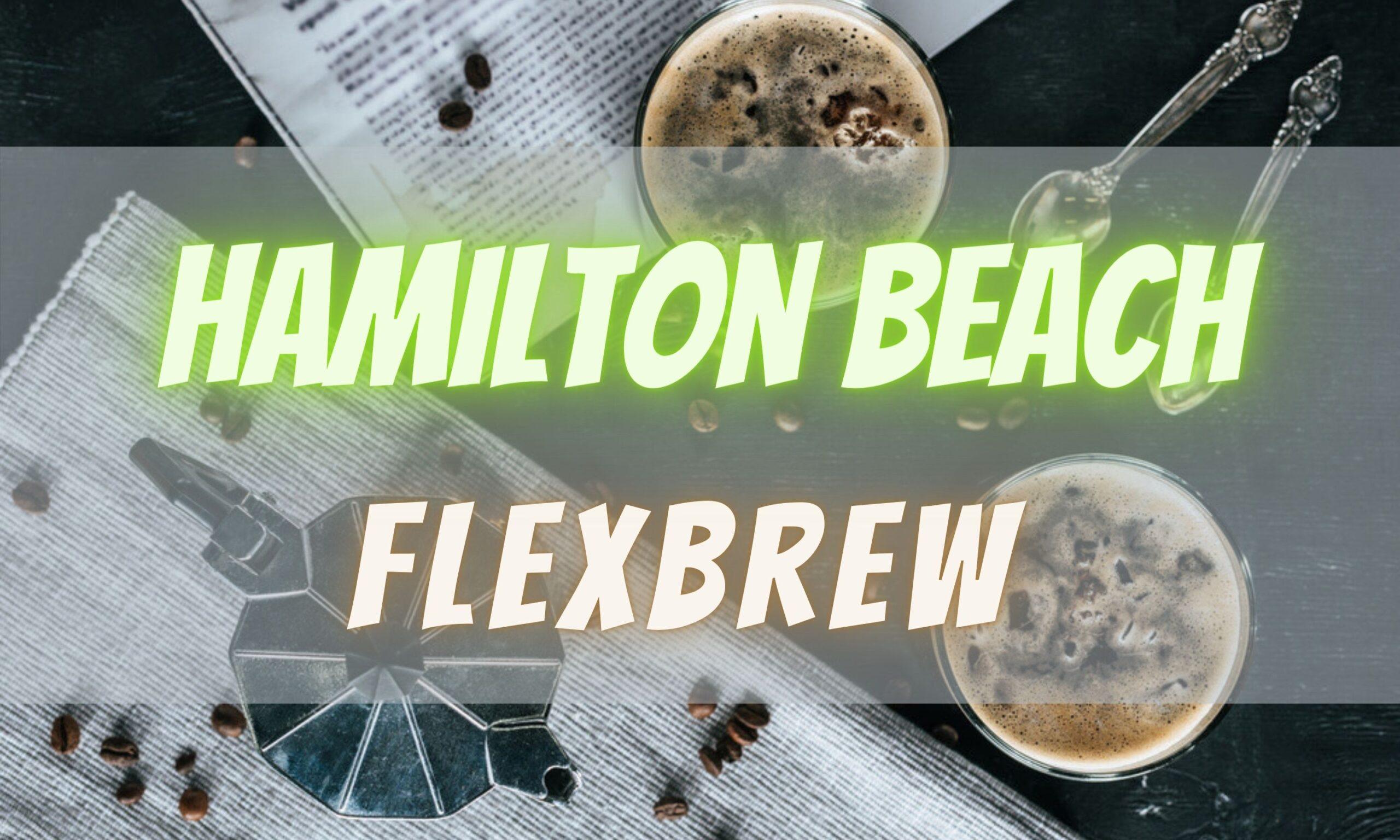 Hamilton Beach Flexbrew Feature Image