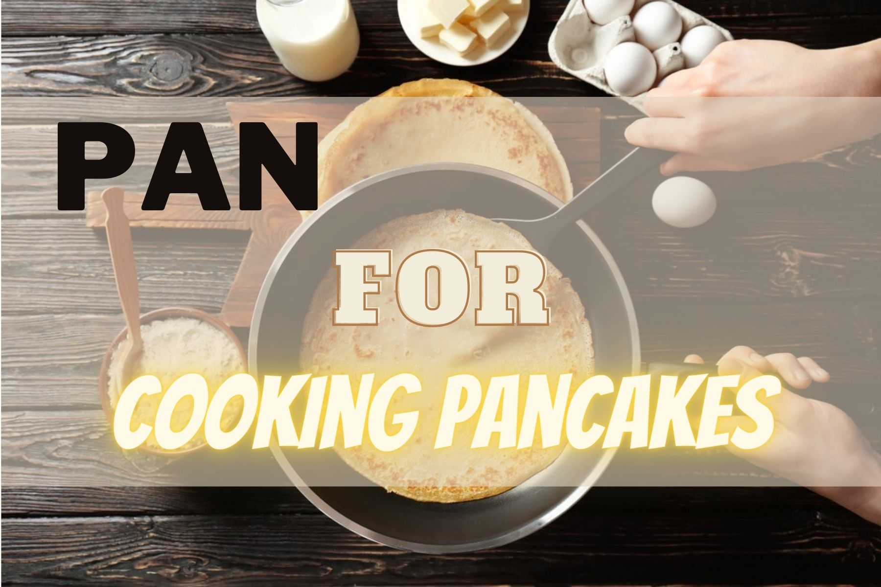 Best Pan For Cooking Pancakes