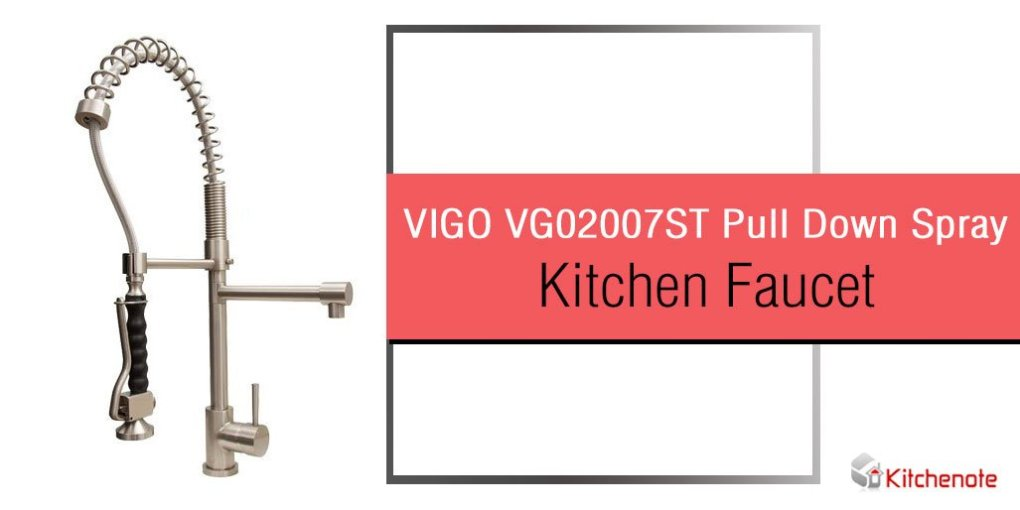 VIGO VG02007ST Pull Down Spray Kitchen Faucet Review