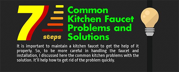 Common kitchen faucet problems and solutions