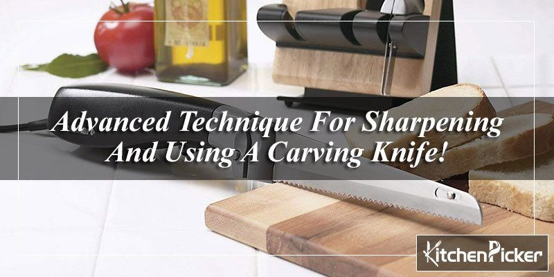 Sharpening And Using A Carving Knife
