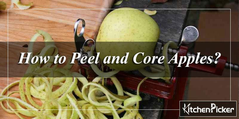How to Peel and Core Apples
