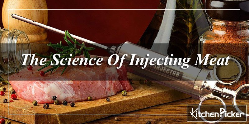 The Science Of Injecting Meat