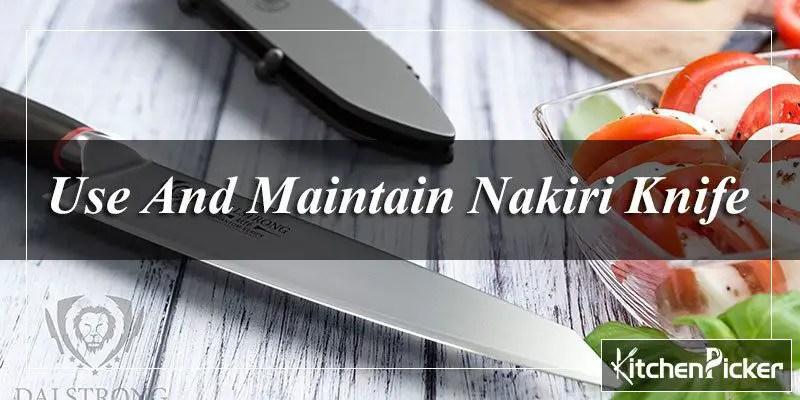 Use And Maintain Nakiri Knife