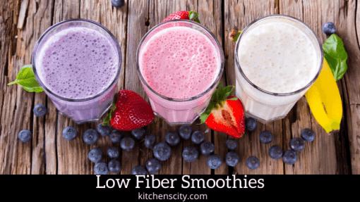 low fiber smoothies