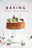 Baking: Best 130 Baking Recipes. Bonus 520 Recipes Cookbook (Baking Cookbooks, Baking Recipes, Baking Books, Baking Bible, Baking Basics, Desserts, Bread, Cakes, Chocolate, Cookies)