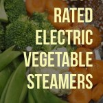 Best Rated Electric Vegetable Steamers