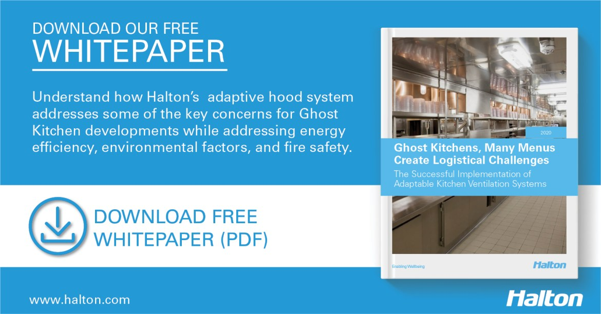 Download Halton's free guide to understand how Halton's adaptive hood system addresses the key concerns for Ghost Kitchen or Virtual Restaurant developments.