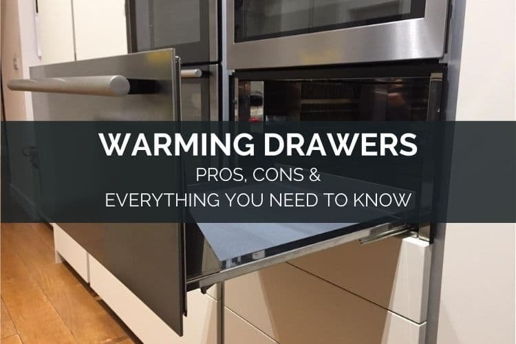 warming drawers pros cons