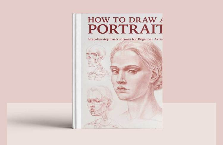 How to Draw a Portrait: Step-by-step Instructions for Beginner Artists