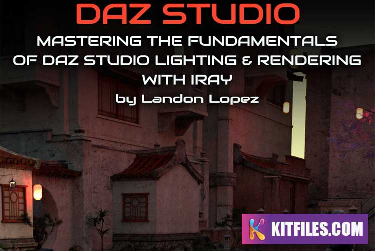 Mastering the Fundamentals of Iray Lighting and Rendering with Iray by Landon Lopez