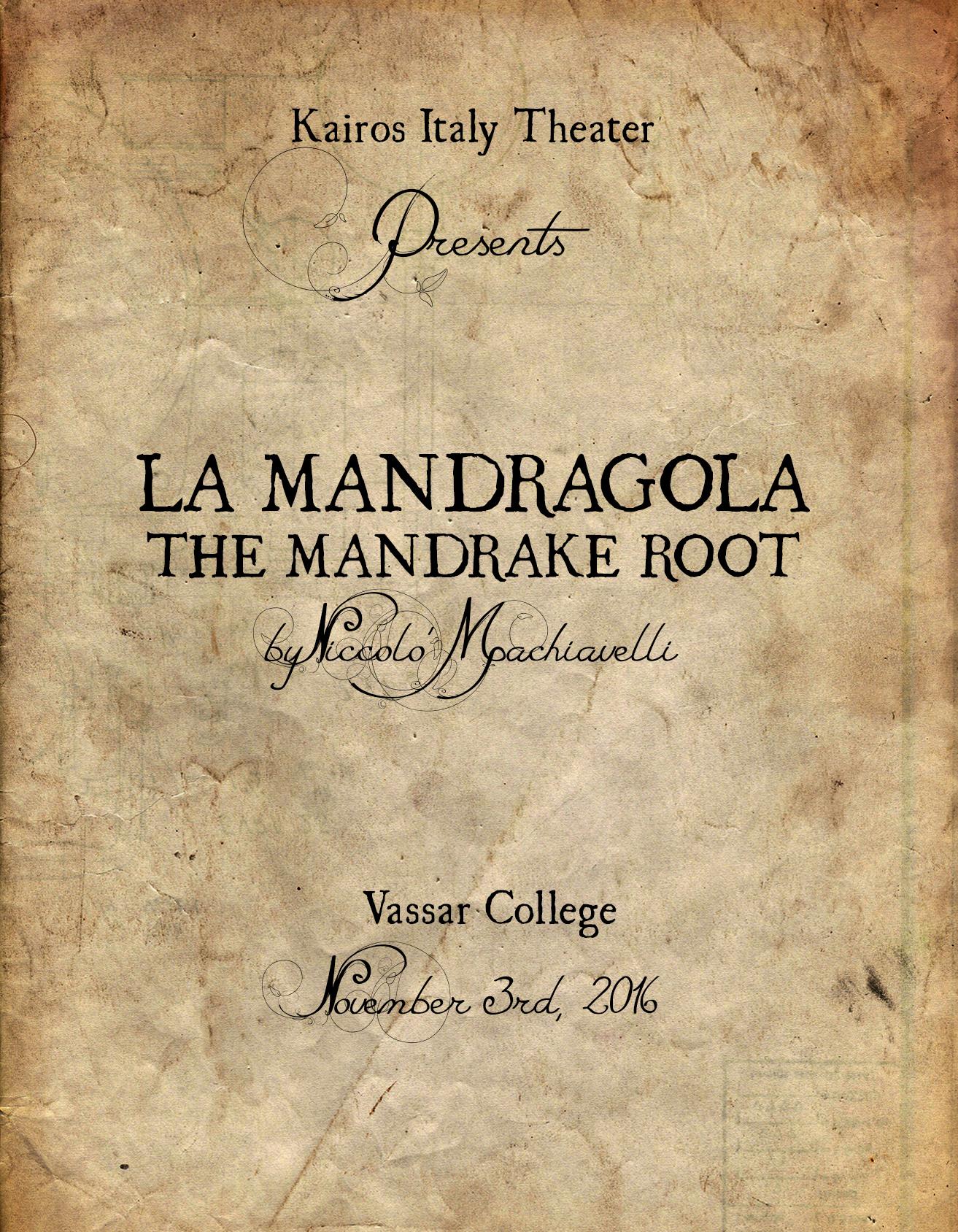 LA MANDRAGOLA  THE MANDRAKE ROOT  Kairos Italy Theater