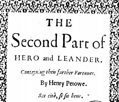"An image of the top part of the title page for ""The Second Part of Hero and Leander""."