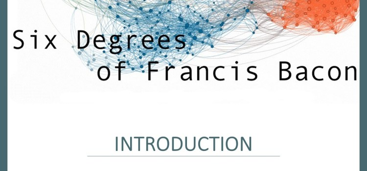 Six Degrees of Francis Bacon Tutorial