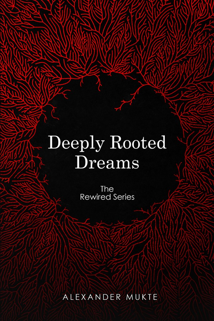 cover of Deeply Rooted Dreams by Alexander Mukte