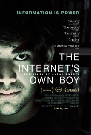 """Movie poster for documentary """"The Internet's Own Boy."""" Tagline: """"Information is power."""""""
