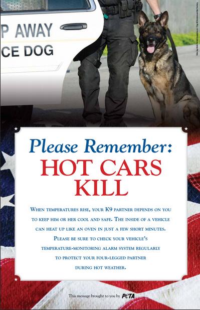 "A PETA-sponsored poster warns, ""Please remember: Hot Cars Kill!"""