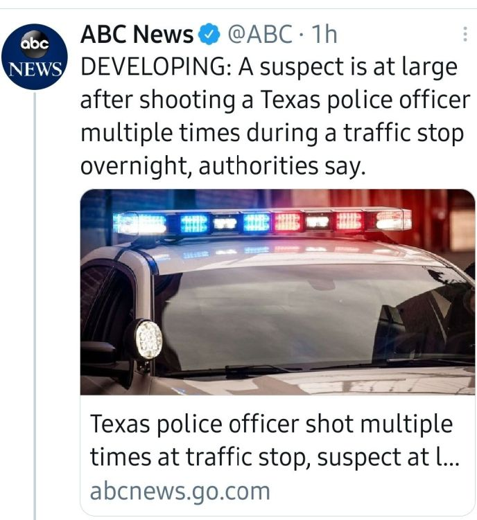 Screenshot of ABC tweet, using active language: DEVELOPING: A suspect is at large after shooting a Texas police officer multiple times during a traffic stop overnight, authorities say.DEVELOPING: A suspect is at large after shooting a Texas police officer multiple times during a traffic stop overnight, authorities say.