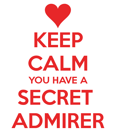 2. keep-calm-you-have-a-secret-admirer-1