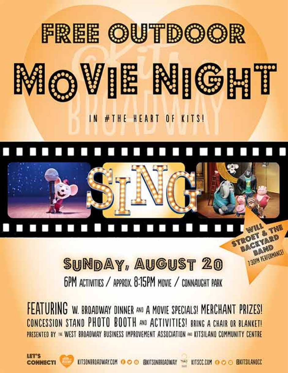 Free Outdoor Movie Night in #the heart of kits! SING Sunday August 20th 6pm activities, 8pm Movie Connaught Park