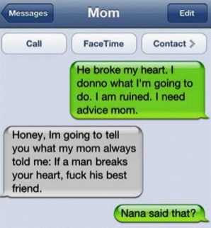 Absurd-Texts-from-Mom-nana-advice-breakups-19