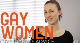 Watch Gay Women Give Some Fantastic Dating Advice