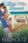 Little Miss Lovesick by Kitty Bucholtz