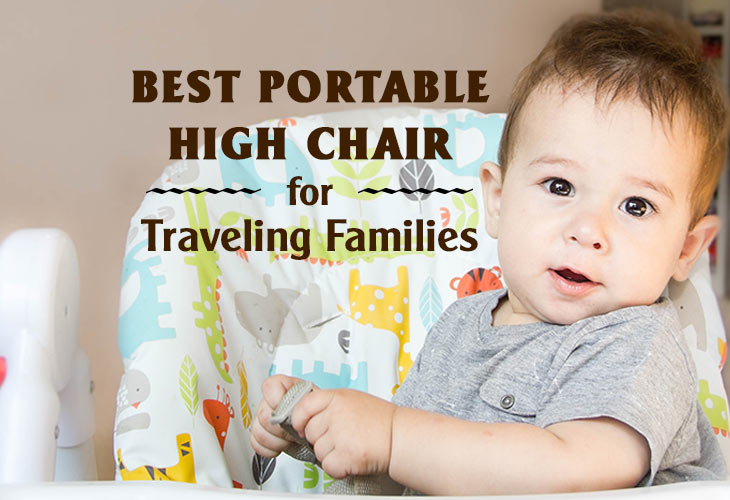 Best Portable High Chair