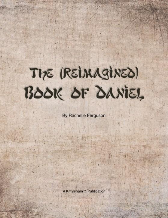 The (Reimagined) Book of Daniel