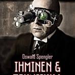 Oswald Spengler: Ihminen ja tekniikka