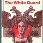 Bulgakov, Mikhail: The White Guard