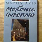 Amis, Martin: The Moronic Inferno