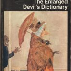 Bierce, Ambrose: The Enlarged Devil's Dictionary