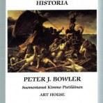 Bowler, Peter J.: Ympäristötieteiden historia