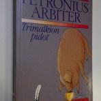 Petronius: Trimalkion pidot